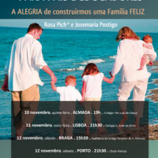 """""""A Alegria de Construirmos uma Família Feliz"""" – Rosa Pich e José Maria Postigo"""